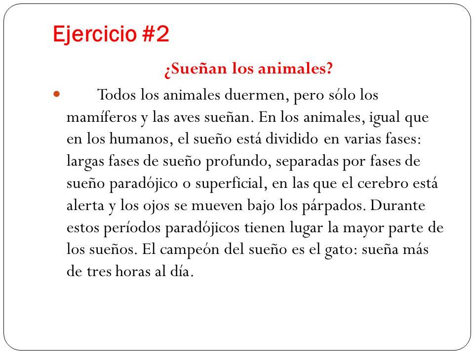Ejercicio #2 ¿Sueñan los animales