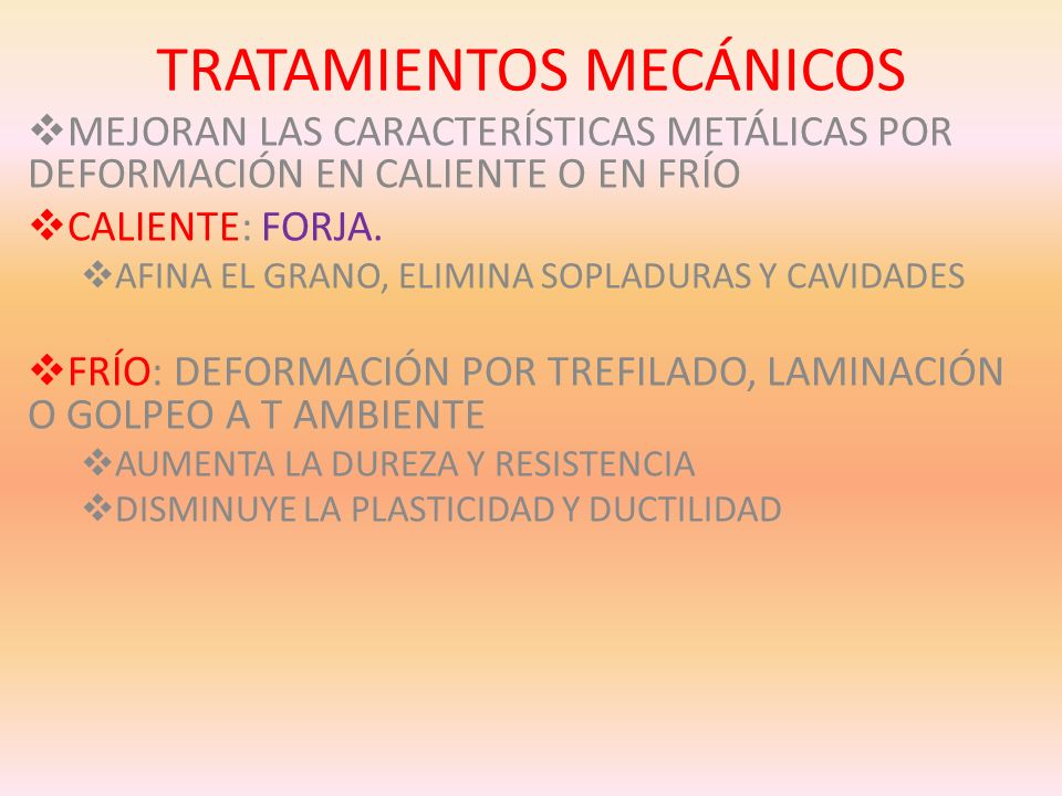 TRATAMIENTOS MECÁNICOS