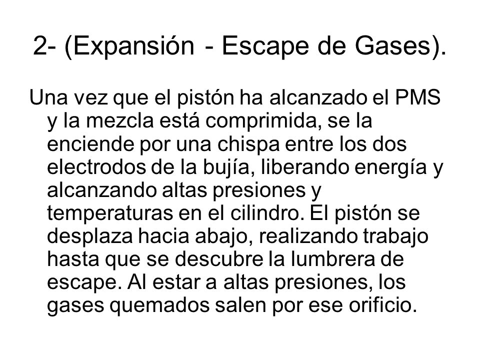 2- (Expansión - Escape de Gases).