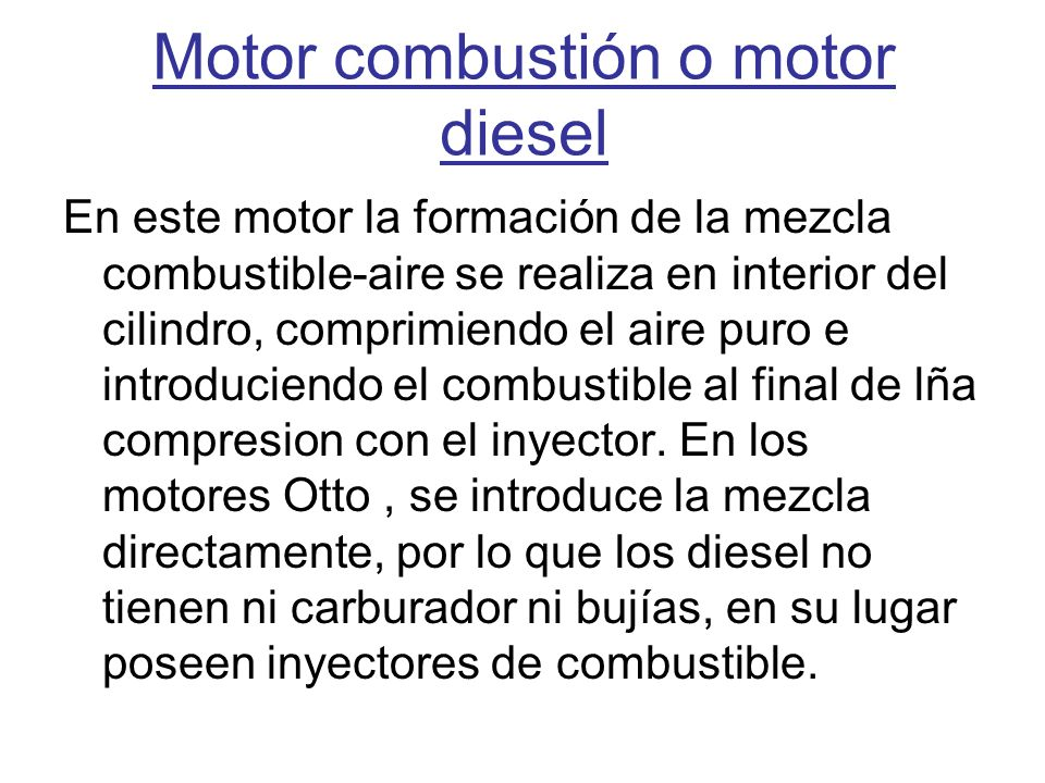 Motor combustión o motor diesel
