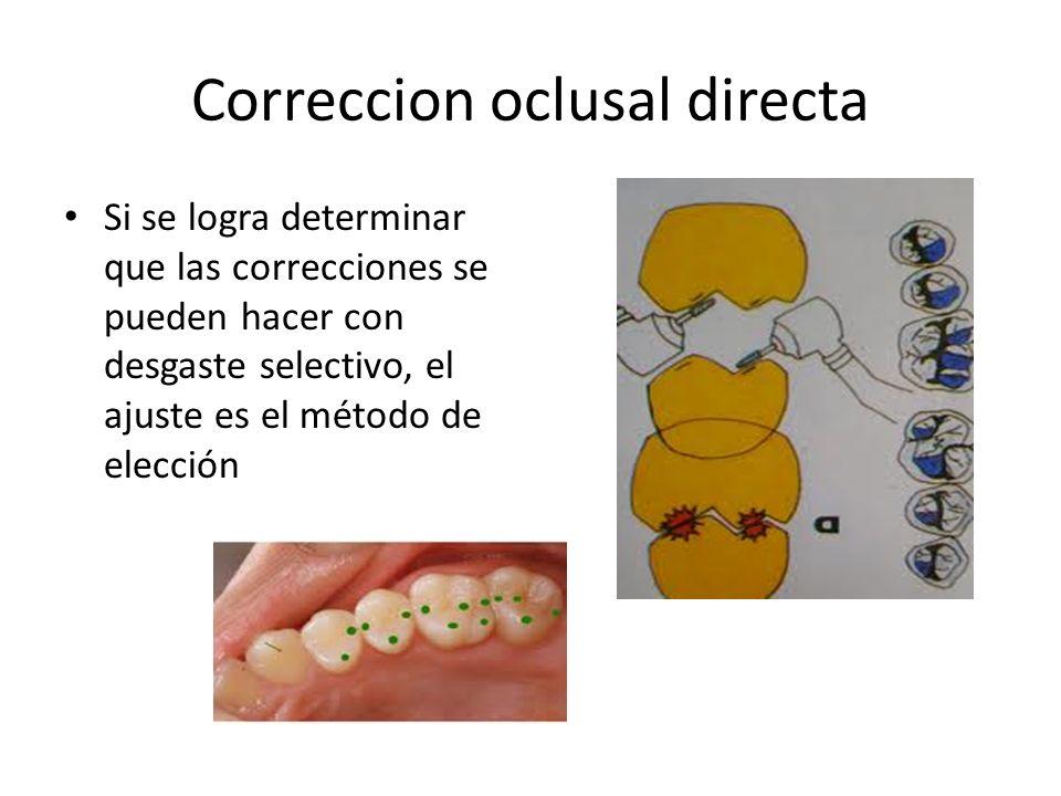Correccion oclusal directa