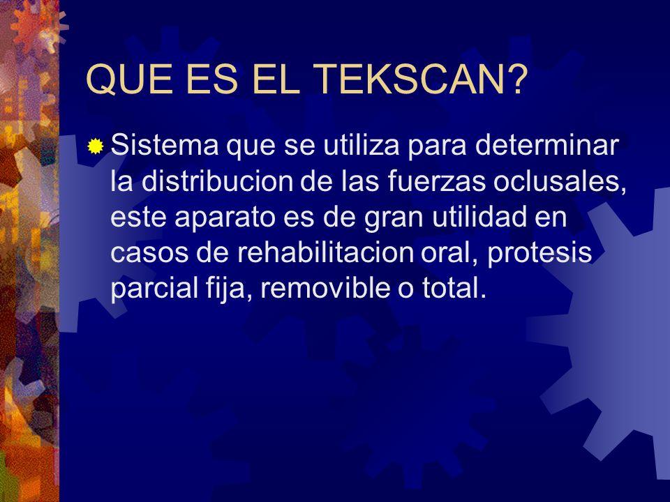 QUE ES EL TEKSCAN