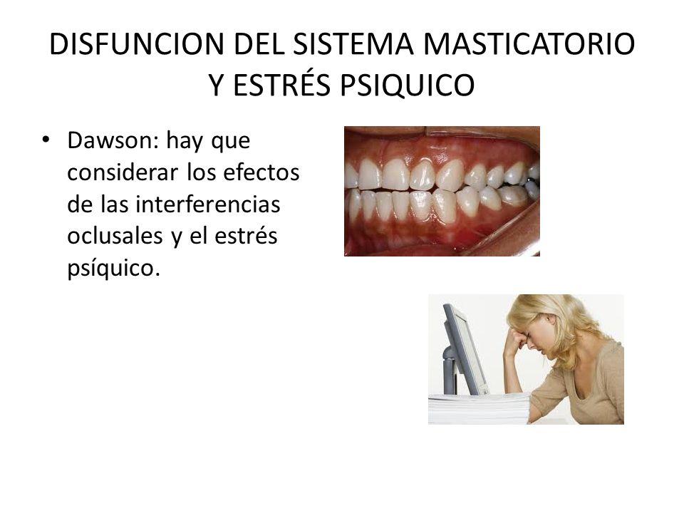 DISFUNCION DEL SISTEMA MASTICATORIO Y ESTRÉS PSIQUICO
