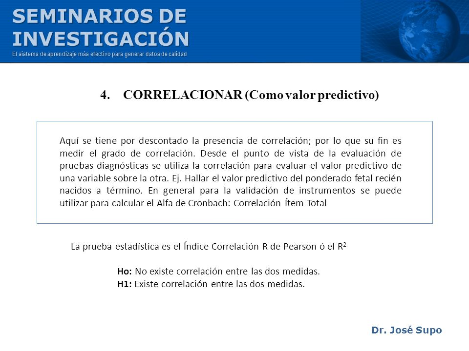 4. CORRELACIONAR (Como valor predictivo)