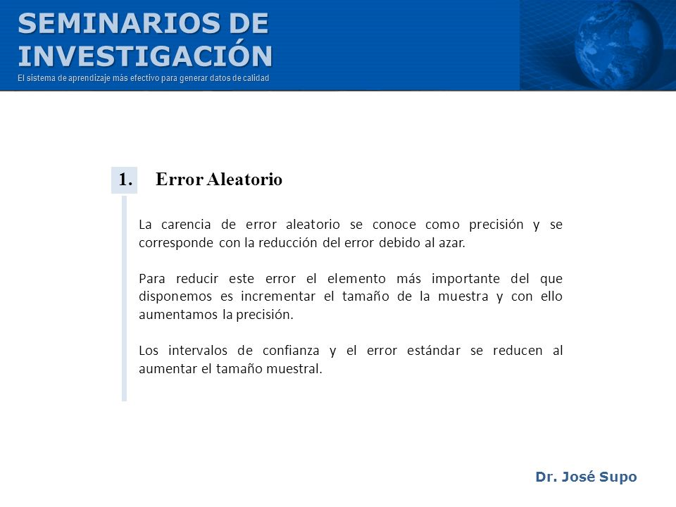 SEMINARIOS DE INVESTIGACIÓN 1. Error Aleatorio