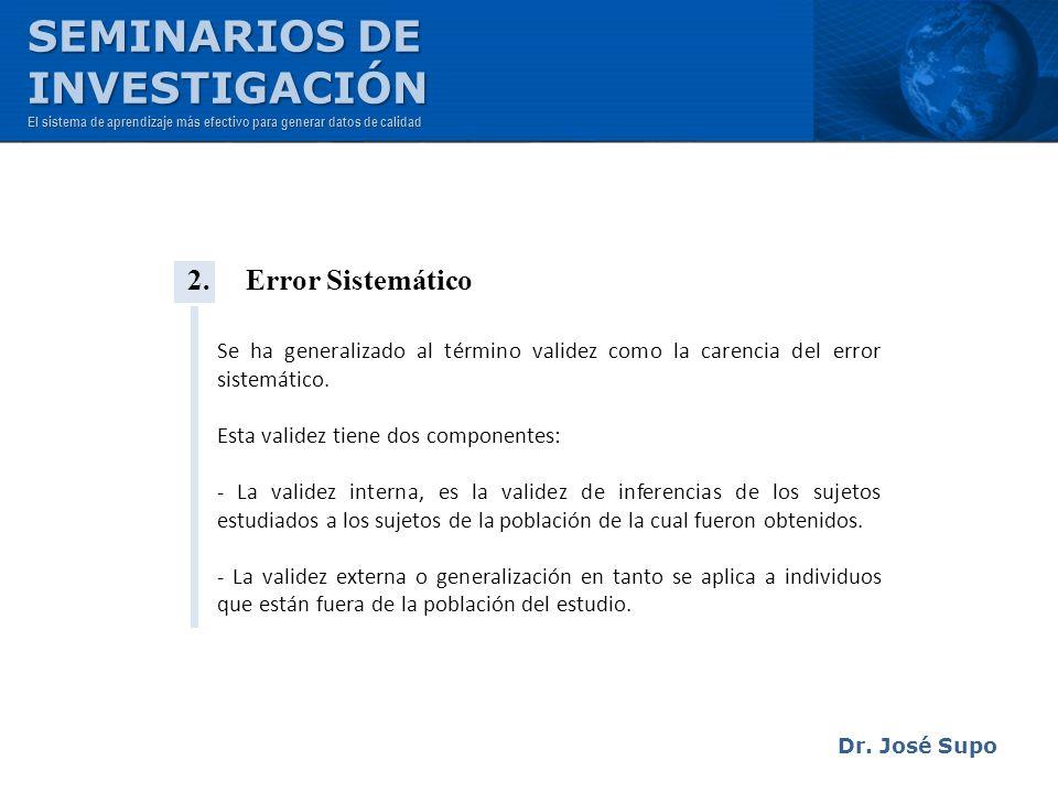SEMINARIOS DE INVESTIGACIÓN 2. Error Sistemático