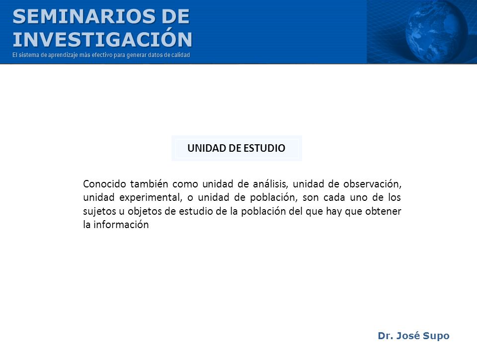 SEMINARIOS DE INVESTIGACIÓN UNIDAD DE ESTUDIO