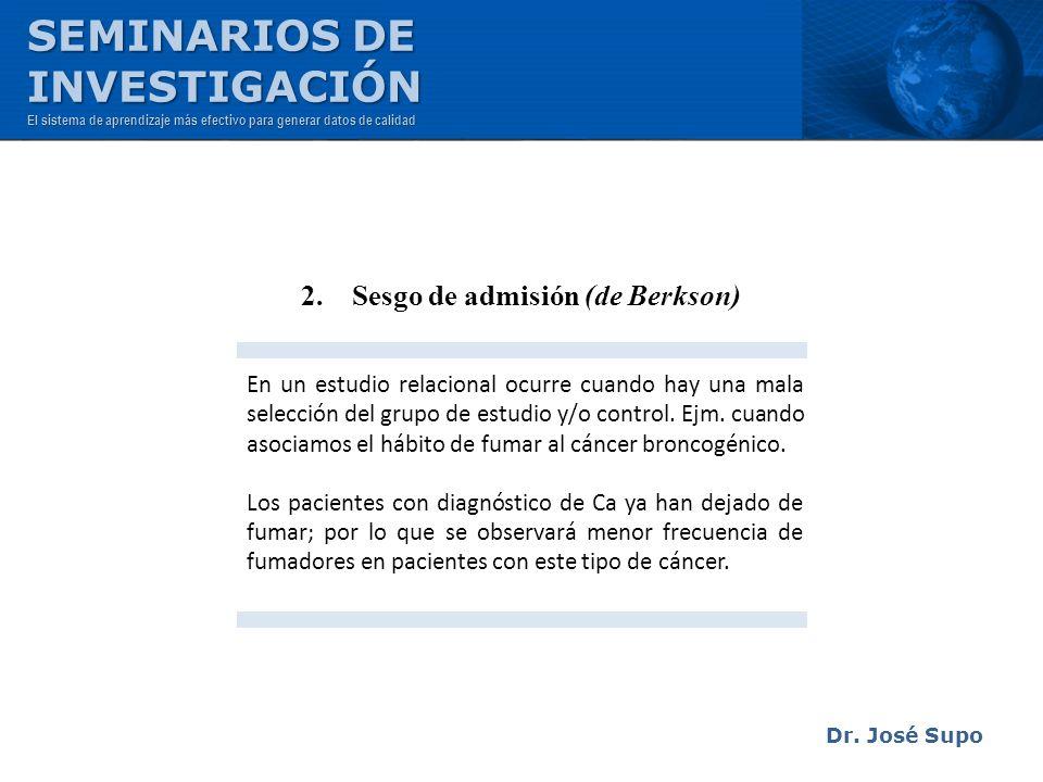 2. Sesgo de admisión (de Berkson)