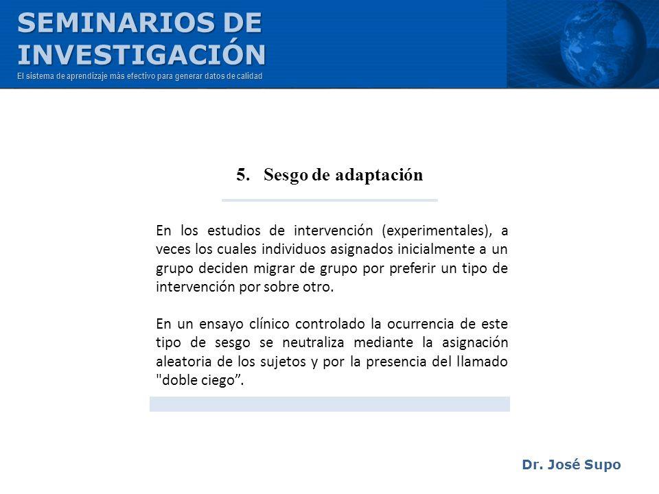 SEMINARIOS DE INVESTIGACIÓN 5. Sesgo de adaptación