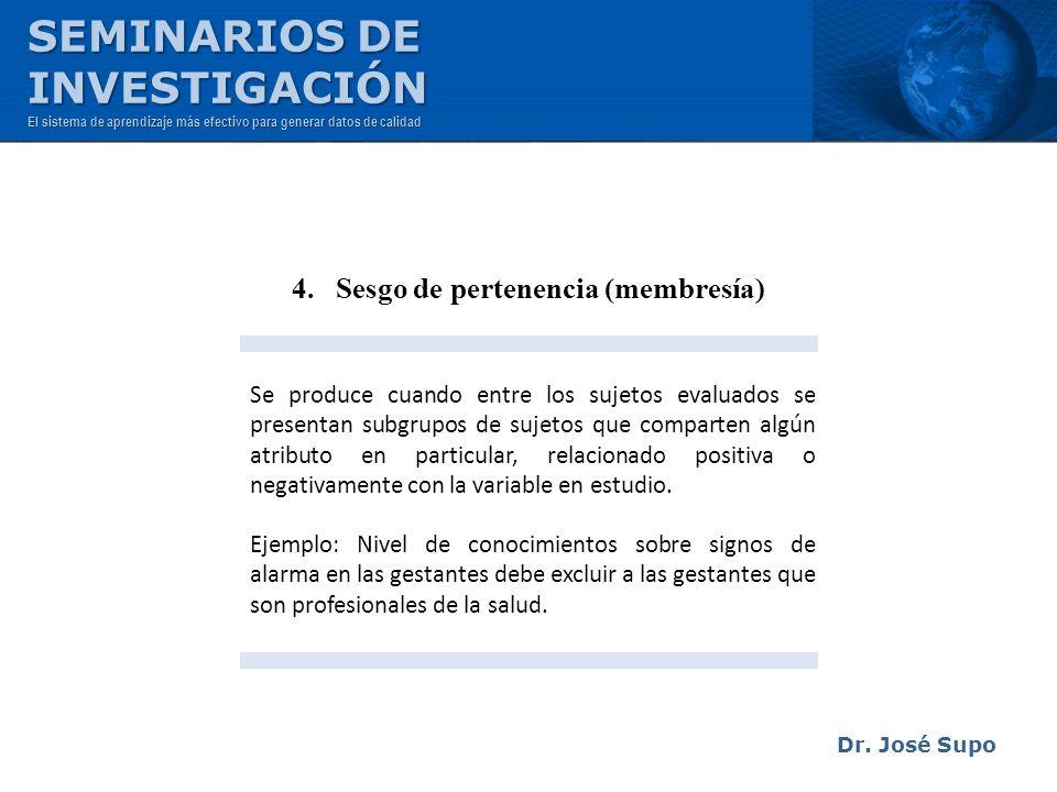 4. Sesgo de pertenencia (membresía)