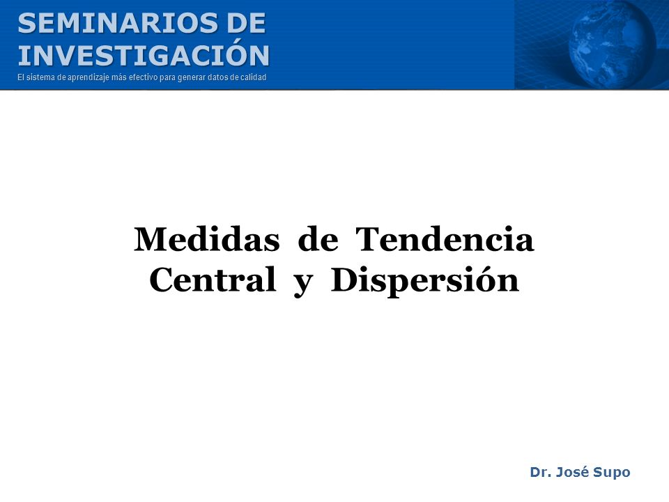 Medidas de Tendencia Central y Dispersión