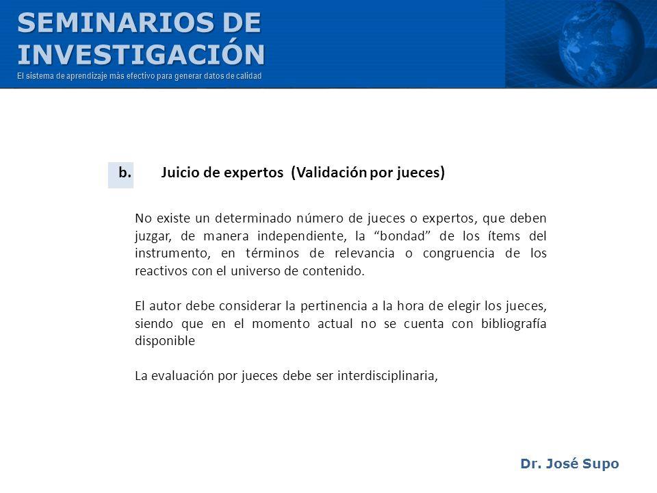 b. Juicio de expertos (Validación por jueces)