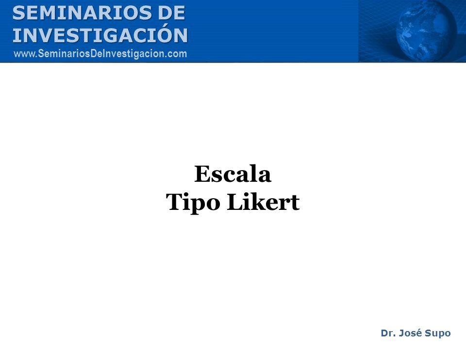 Escala Tipo Likert SEMINARIOS DE INVESTIGACIÓN