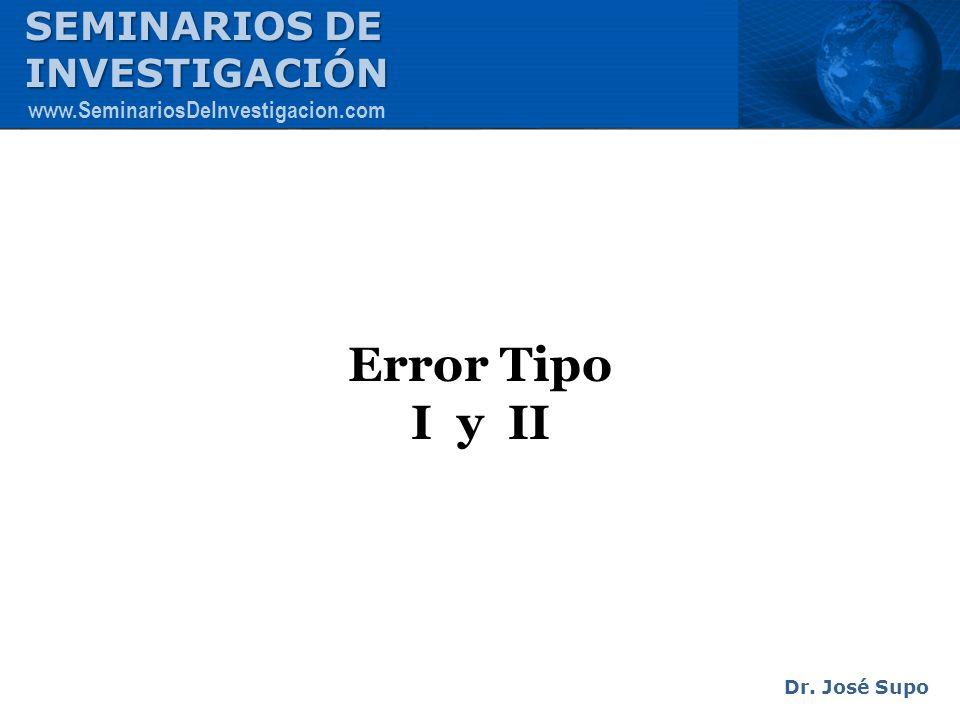 Error Tipo I y II SEMINARIOS DE INVESTIGACIÓN