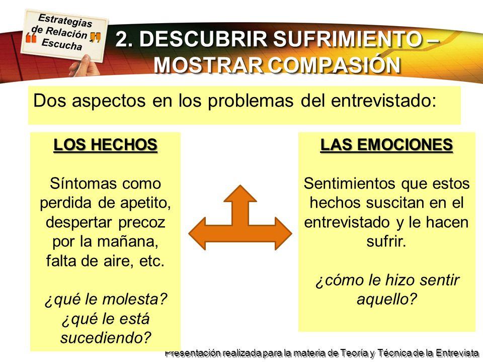 2. DESCUBRIR SUFRIMIENTO – MOSTRAR COMPASIÓN