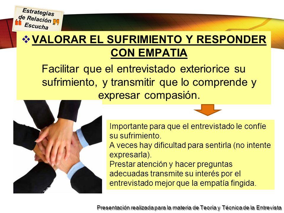 VALORAR EL SUFRIMIENTO Y RESPONDER CON EMPATIA