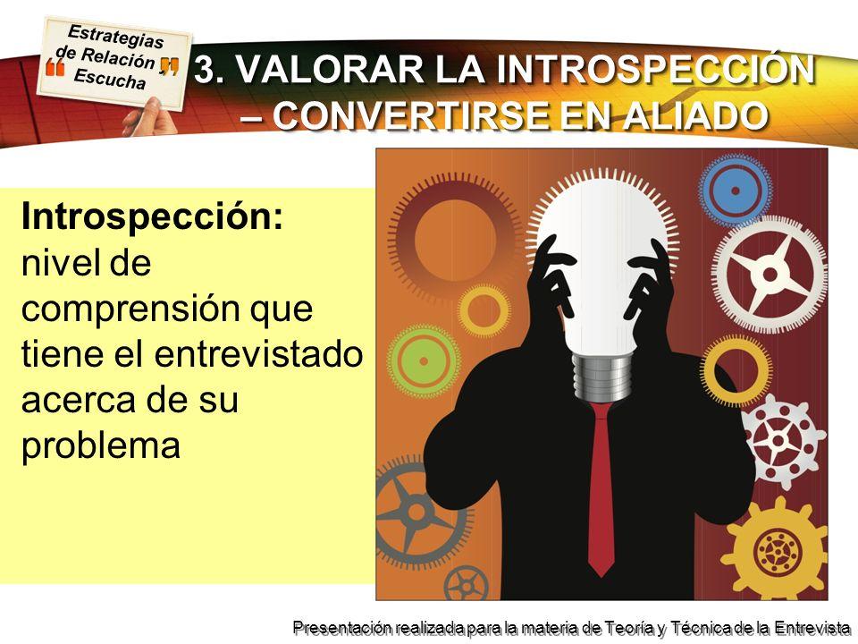 3. VALORAR LA INTROSPECCIÓN – CONVERTIRSE EN ALIADO