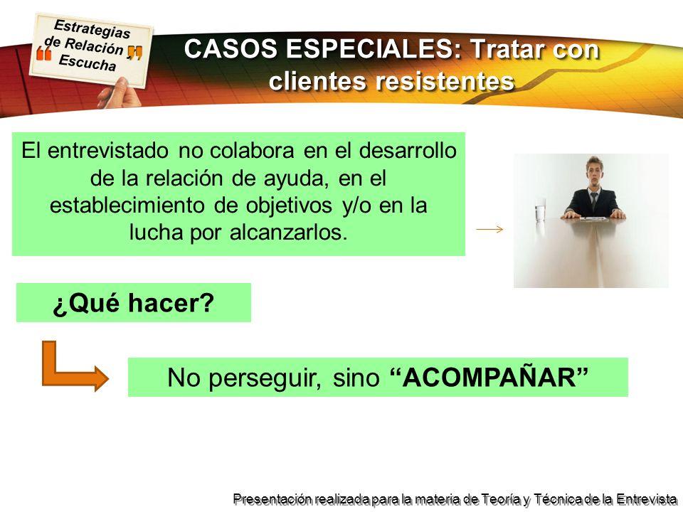 CASOS ESPECIALES: Tratar con clientes resistentes