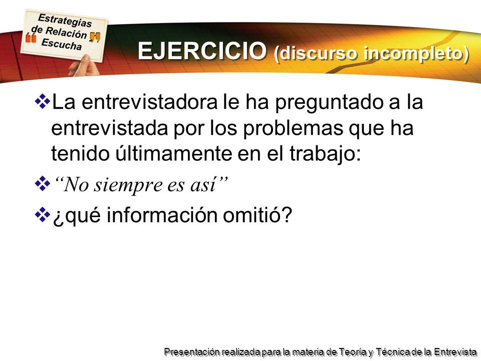 EJERCICIO (discurso incompleto)