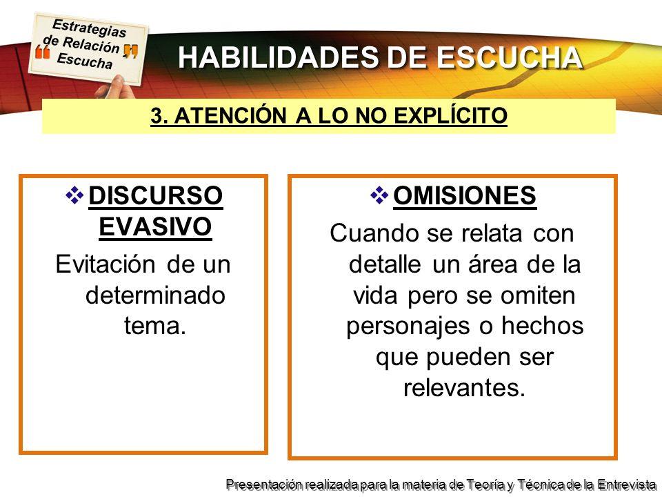 HABILIDADES DE ESCUCHA 3. ATENCIÓN A LO NO EXPLÍCITO