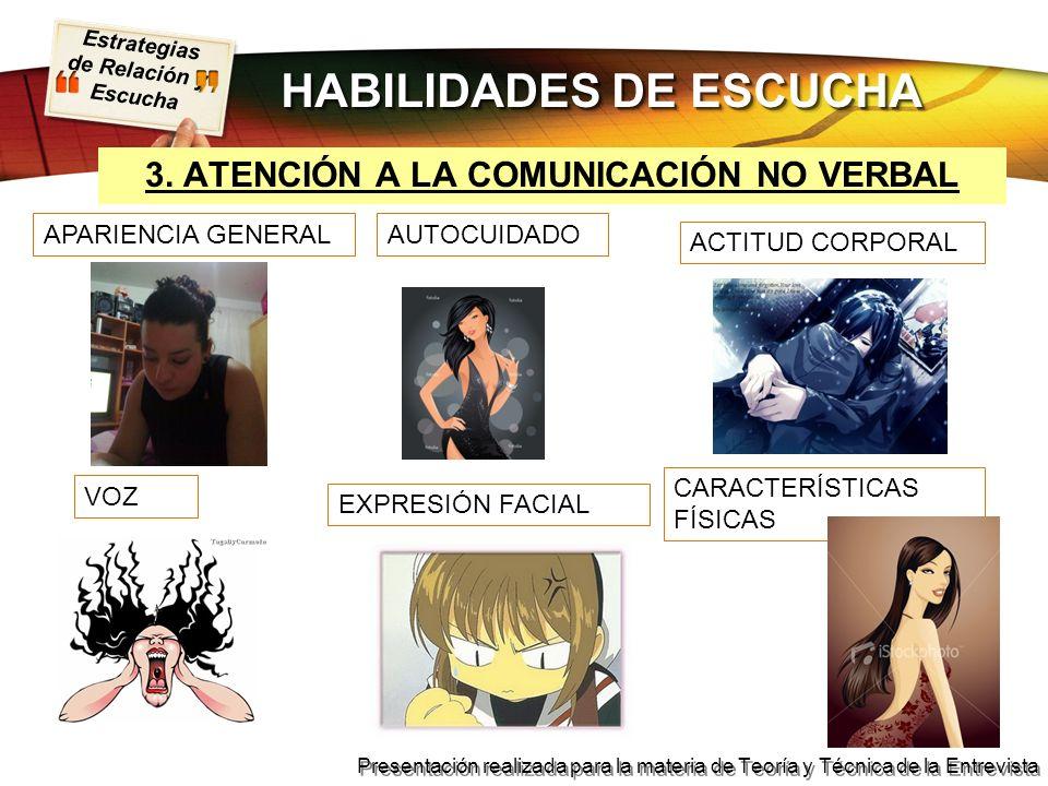 HABILIDADES DE ESCUCHA 3. ATENCIÓN A LA COMUNICACIÓN NO VERBAL
