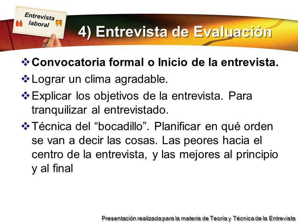 4) Entrevista de Evaluación