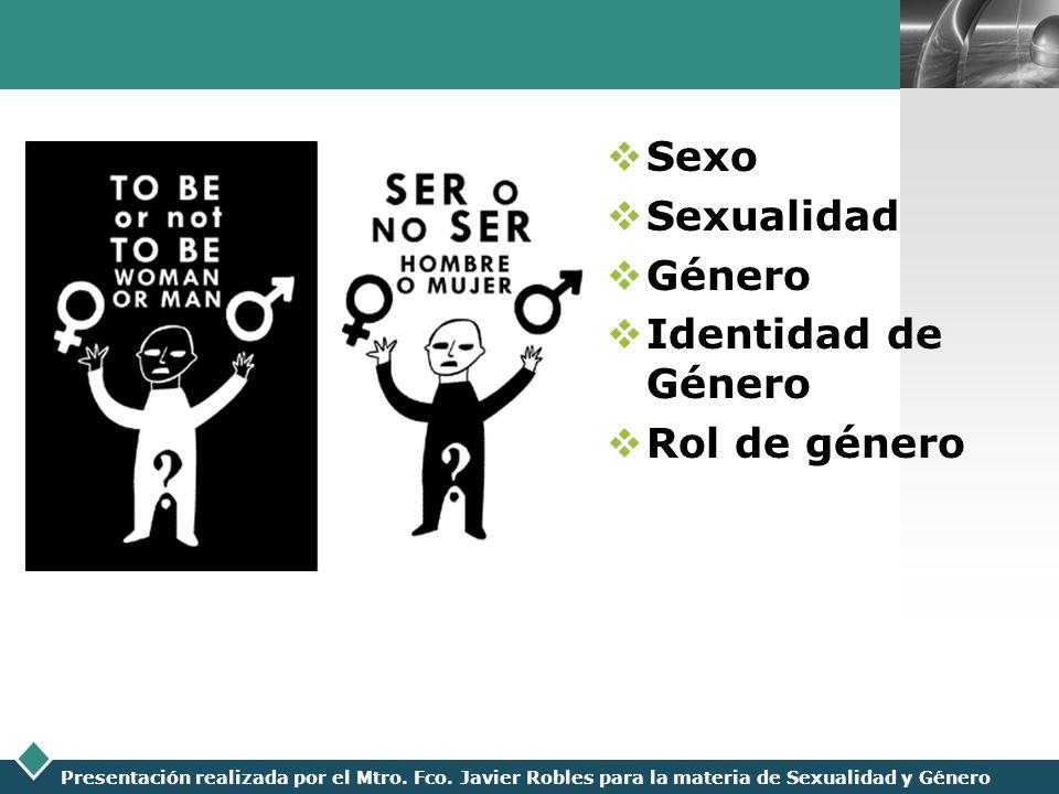 Sexo Sexualidad Género Identidad de Género Rol de género