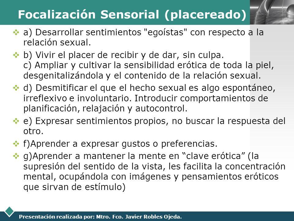 Focalización Sensorial (placereado)