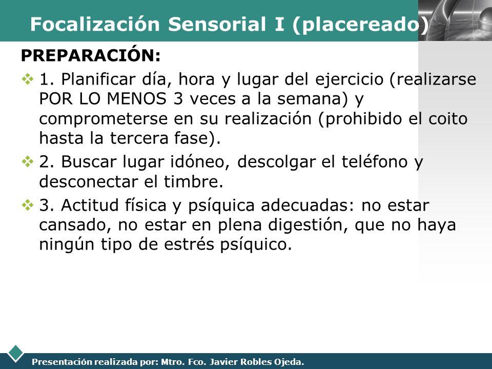 Focalización Sensorial I (placereado)