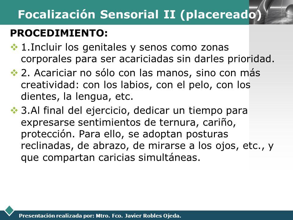 Focalización Sensorial II (placereado)