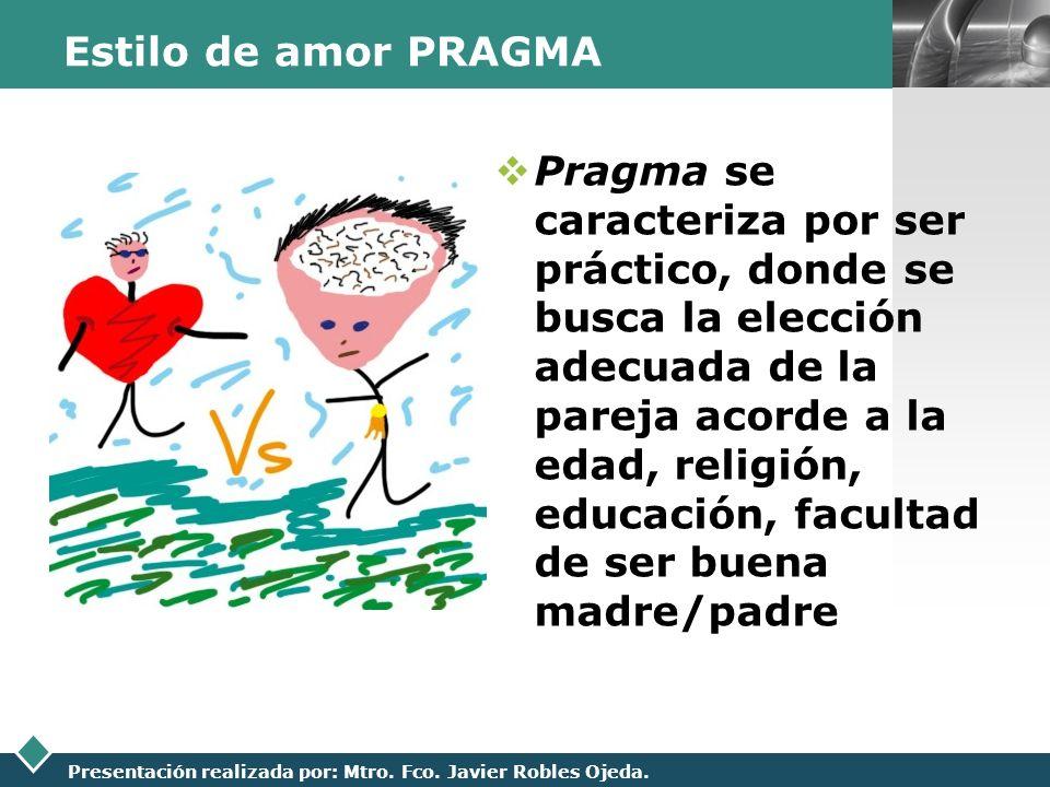 Estilo de amor PRAGMA
