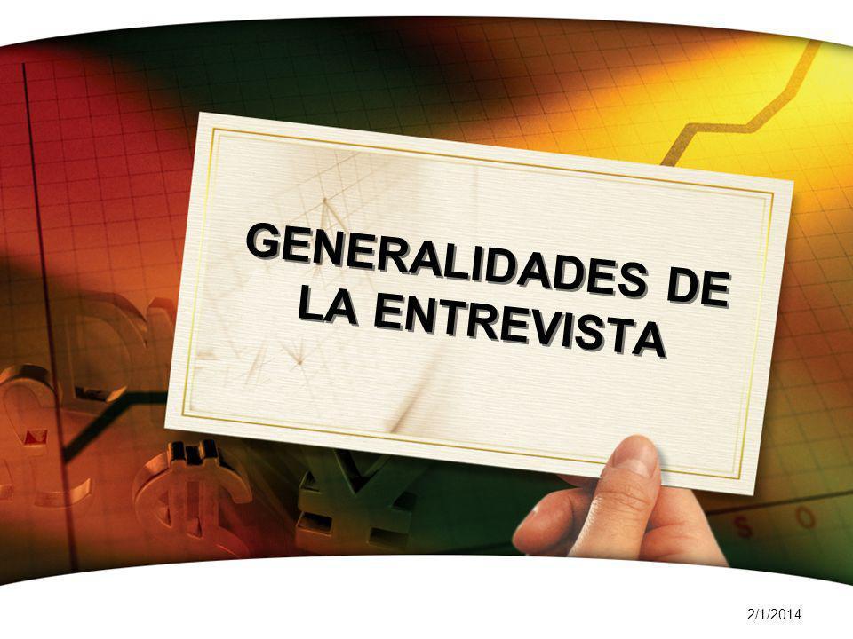 GENERALIDADES DE LA ENTREVISTA