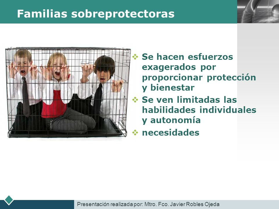 Familias sobreprotectoras