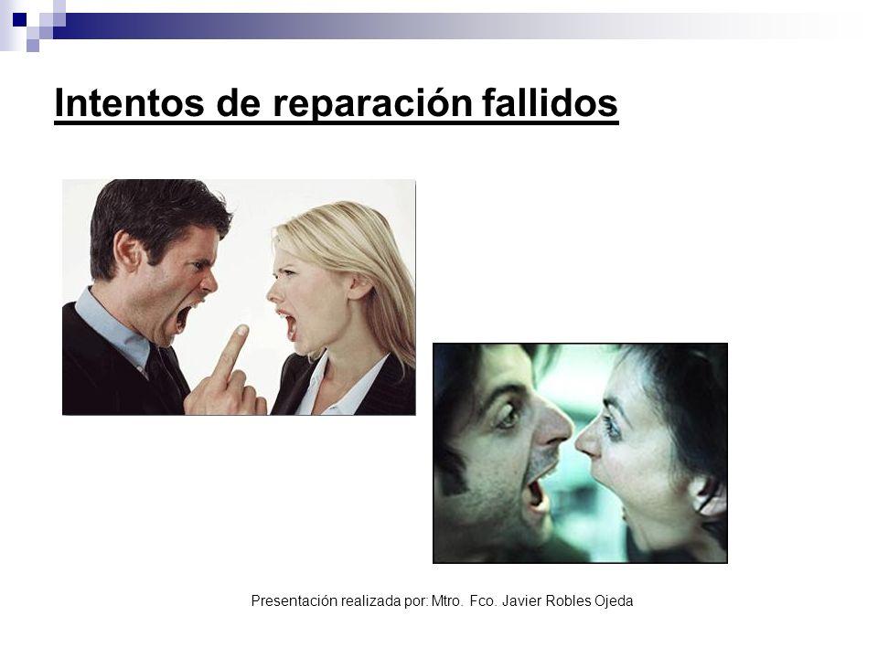 Intentos de reparación fallidos