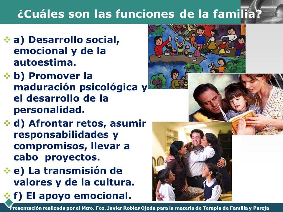 ¿Cuáles son las funciones de la familia