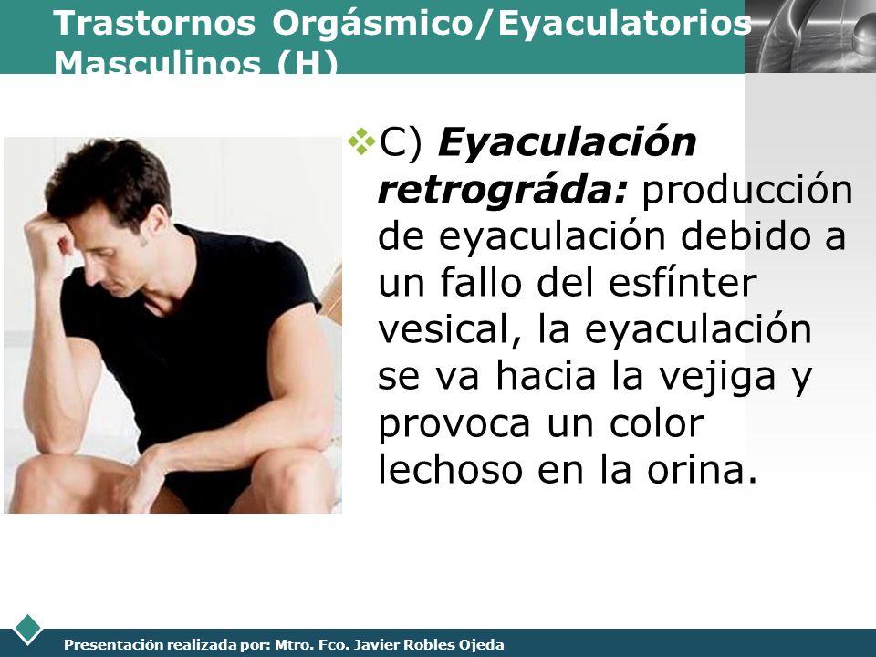 Trastornos Orgásmico/Eyaculatorios Masculinos (H)