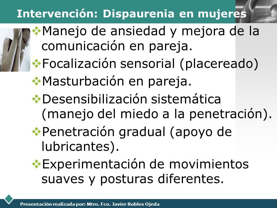 Intervención: Dispaurenia en mujeres