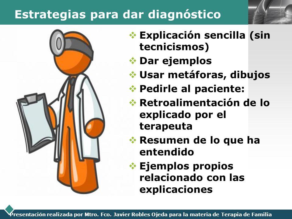 Estrategias para dar diagnóstico