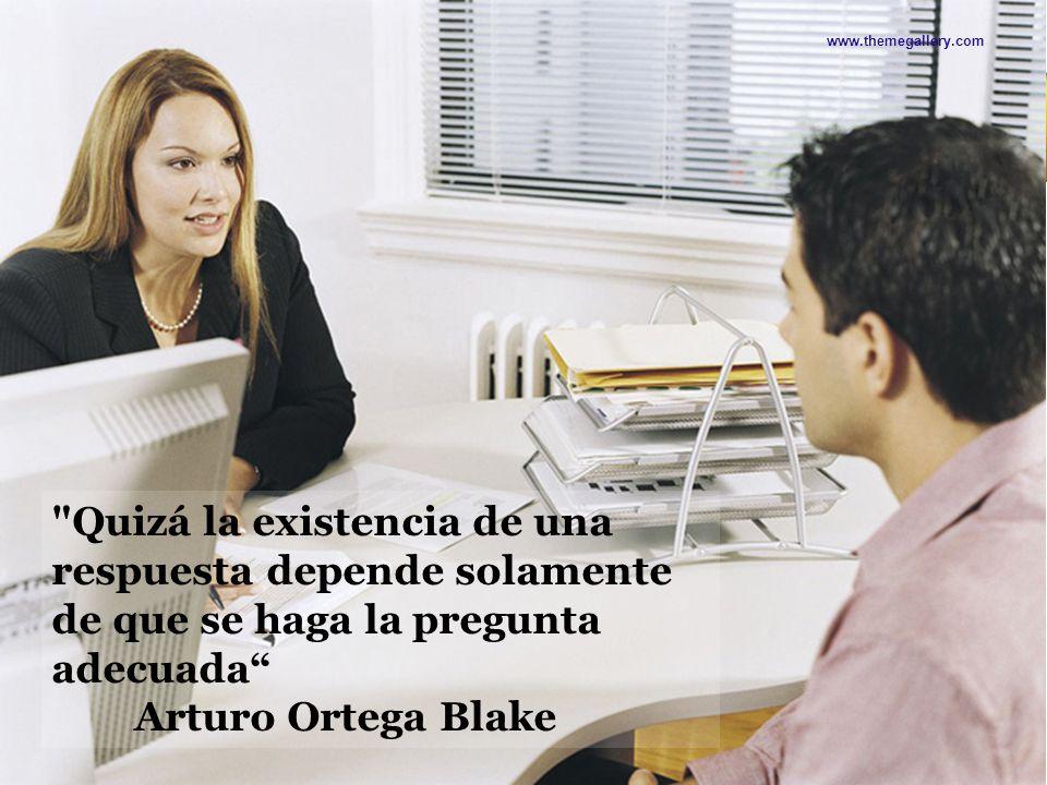 www.themegallery.com Quizá la existencia de una respuesta depende solamente de que se haga la pregunta adecuada
