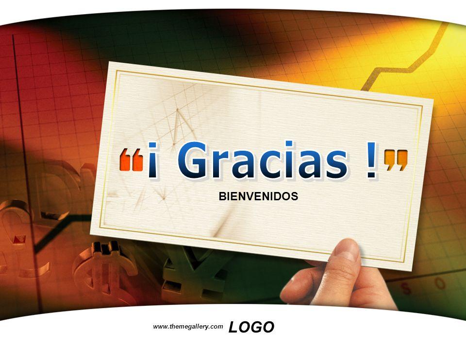 ¡ Gracias ! BIENVENIDOS www.themegallery.com