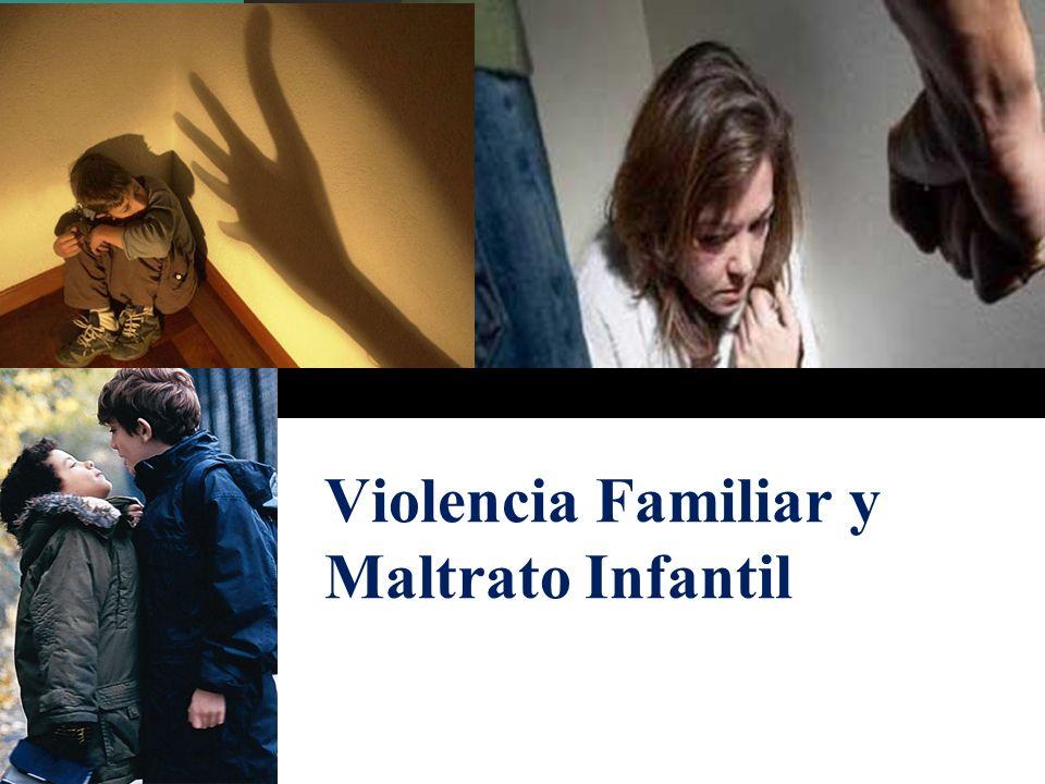 Violencia Familiar y Maltrato Infantil
