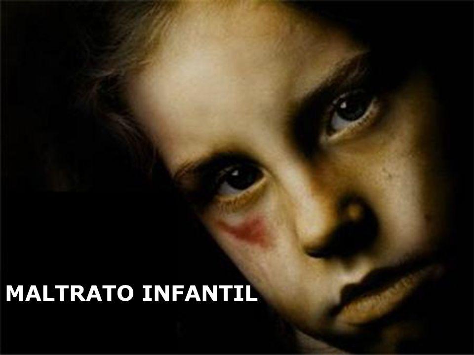 MALTRATO INFANTIL