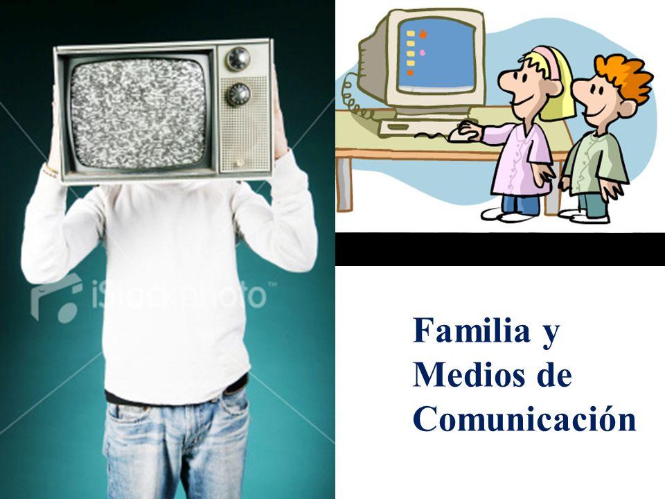 Familia y Medios de Comunicación