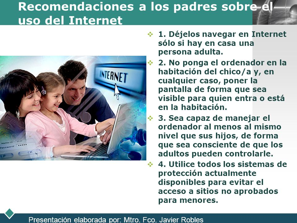 Recomendaciones a los padres sobre el uso del Internet