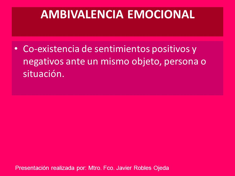 AMBIVALENCIA EMOCIONAL
