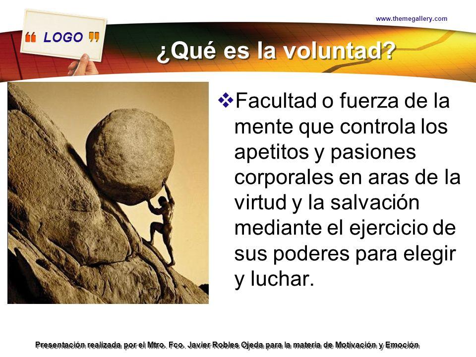 www.themegallery.com ¿Qué es la voluntad