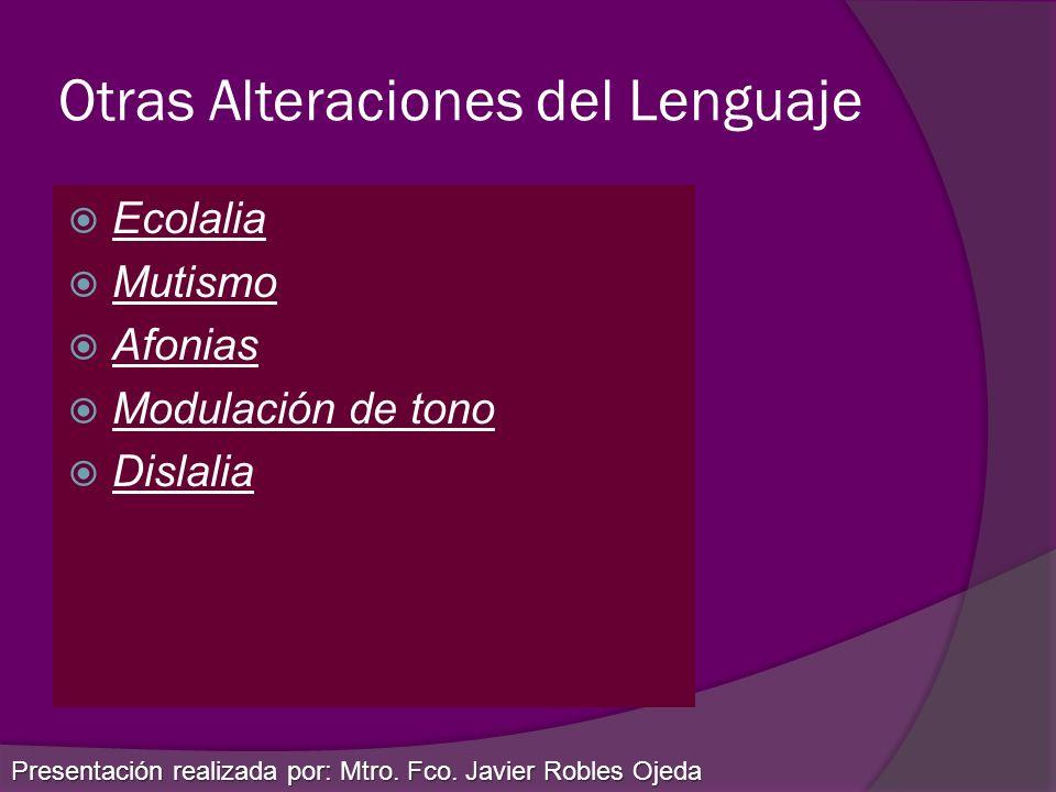 Otras Alteraciones del Lenguaje