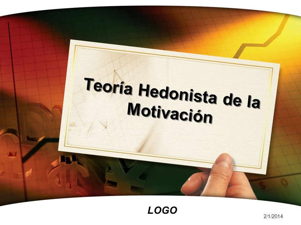 Teoría Hedonista de la Motivación