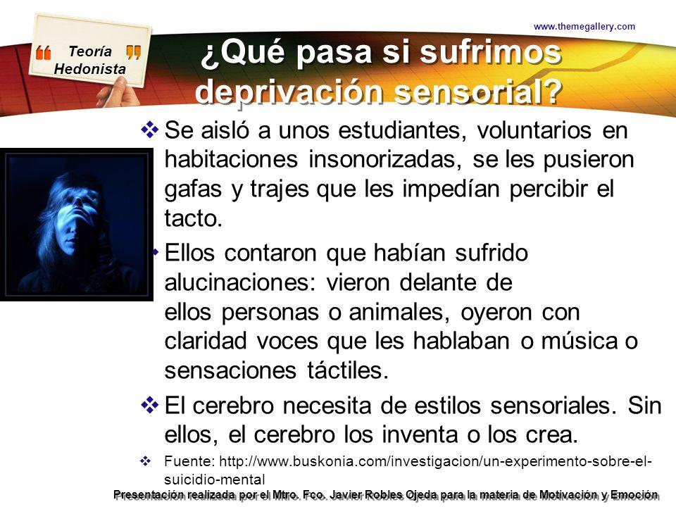 ¿Qué pasa si sufrimos deprivación sensorial