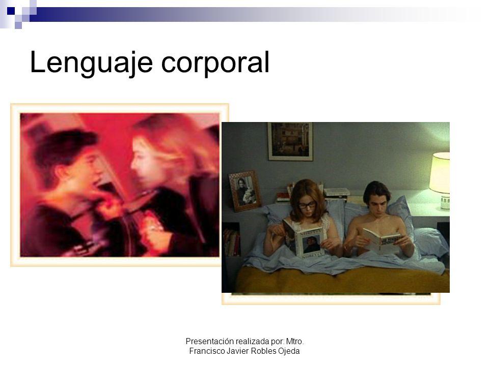 Presentación realizada por: Mtro. Francisco Javier Robles Ojeda